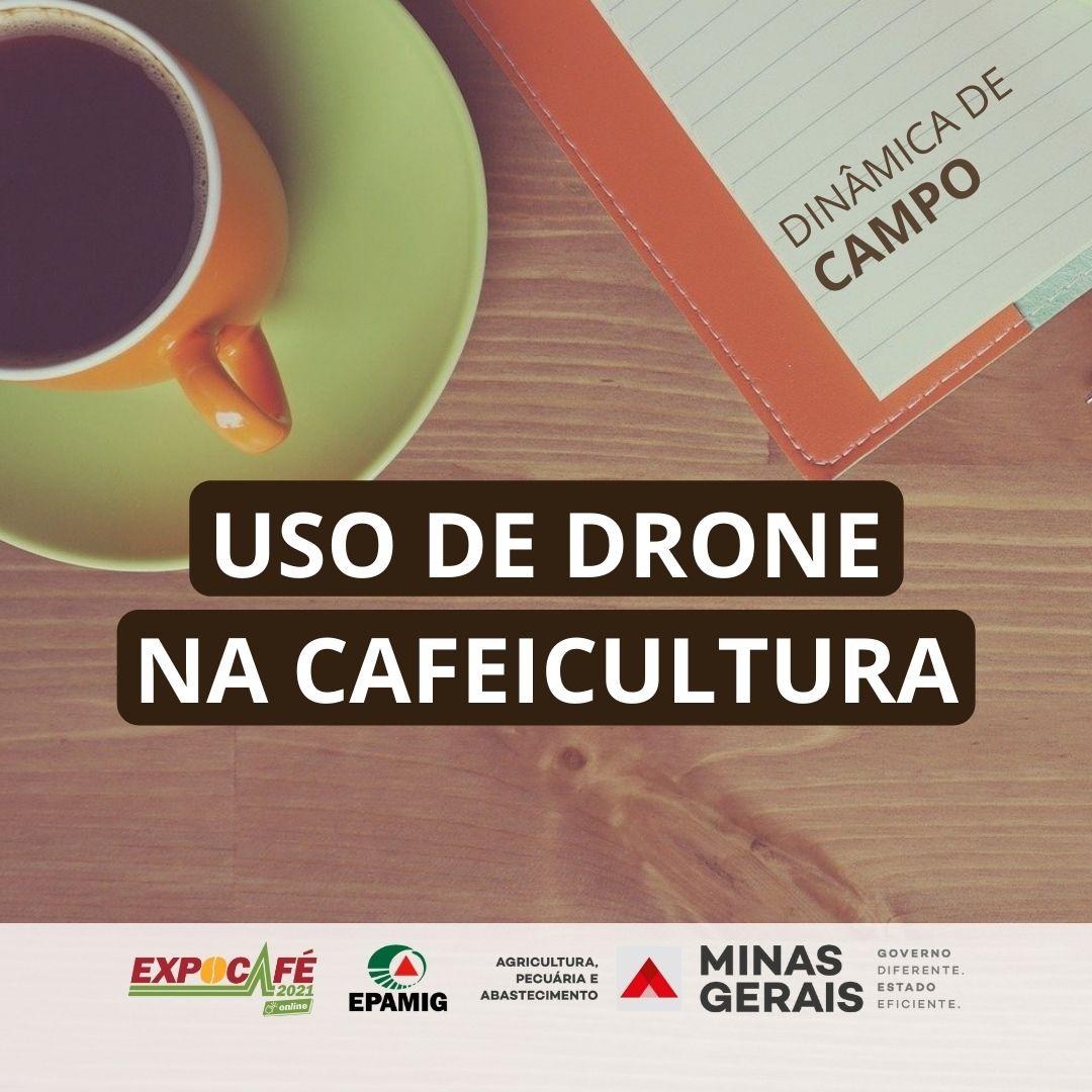 Uso de drone na cafeicultura