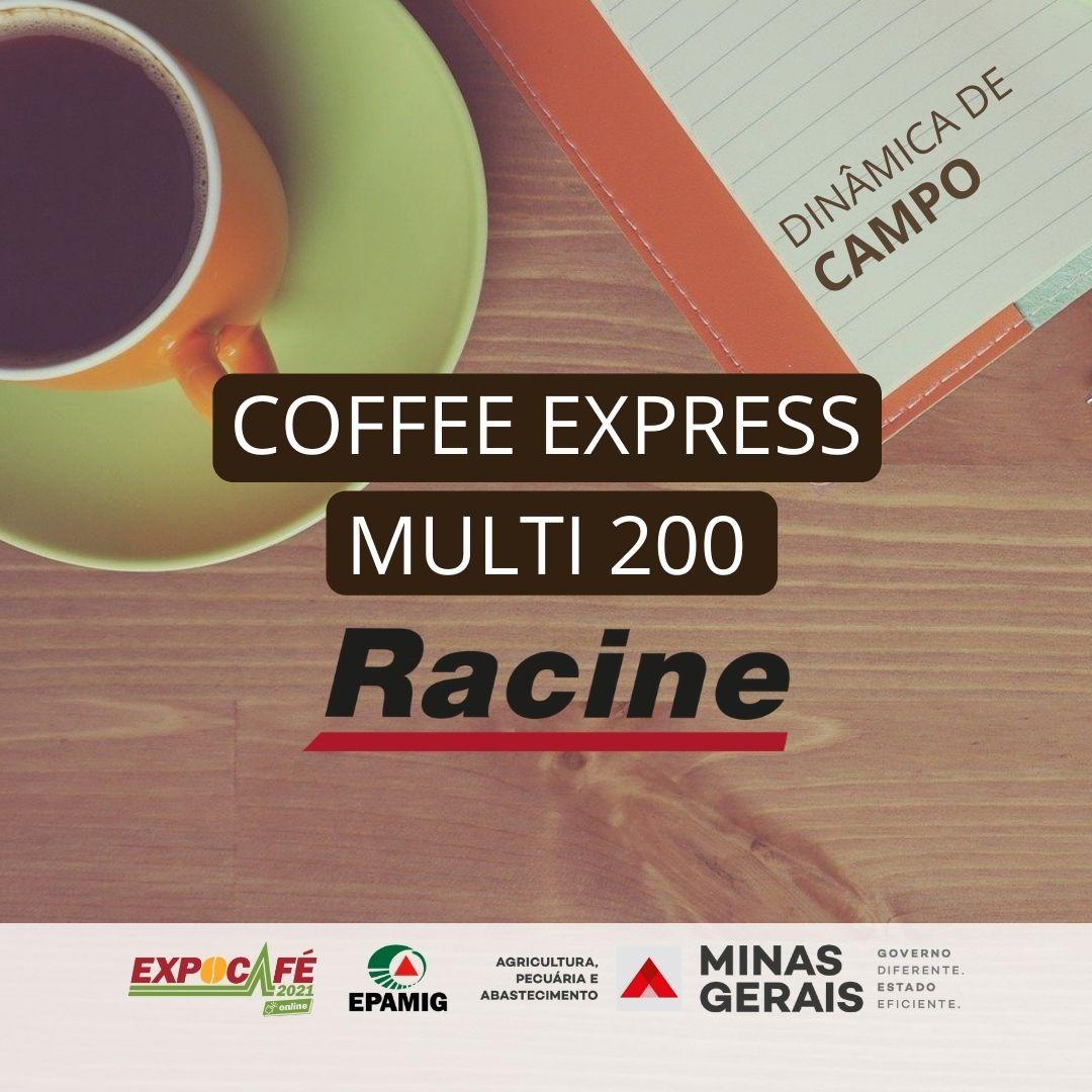 Coffee Express Multi 200 – Racine