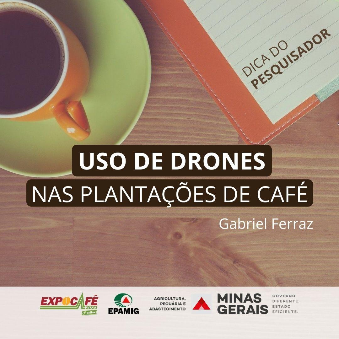 Uso de drones nas plantações de café